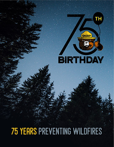 Smokey Bear's 75th Birthday - 75 Years Preventing Wildfires