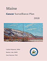 Maine Cancer Surveillance Plan 2018