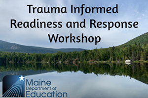 Trauma Informed Readiness and Response Workshop