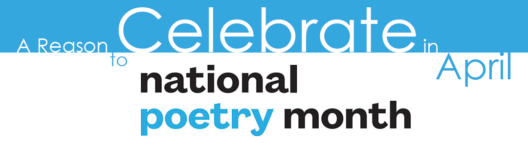 Celebrate Poetry Month 2021