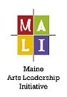 Maine Arts Leadership Initiative
