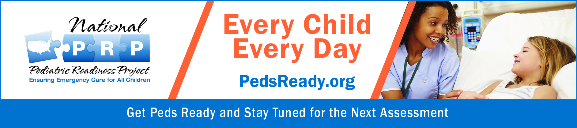 National Pediatric Readiness Assessment - stay tuned for future assessment date