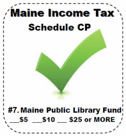Check-off your donation for Maine Libraries on your income tax Schedule CP form!