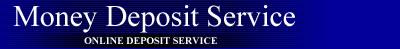 Money Deposit Service