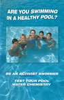 Healthy Pools=Healthy Swimming – Test Your Pool Water Chemistry