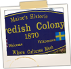 Historic Swedish Colony