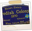 Historic Swedish Colony